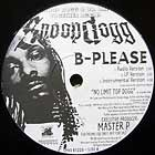 SNOOP DOGGY DOGG : B-PLEASE