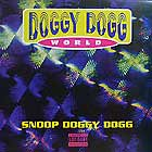 SNOOP DOGG : DOGGY DOGG WORLD