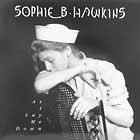 SOPHIE B HAWKINS : AS I LAY ME DOWN