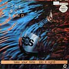 S.O.S. BAND : TAKE YOUR TIME (DO IT RIGHT)