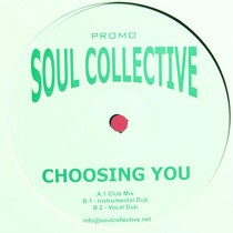 SOUL COLLECTIVE : CHOOSING YOU