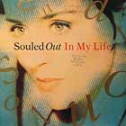 SOULED OUT : IN MY LIFE