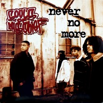 SOULS OF MISCHIEF : NEVER NO MORE  / MAKE YOUR MIND UP