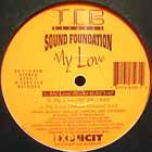 SOUND FOUNDATION : MY LOVE