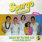 SPARGO : HEAD UP TO THE SKY