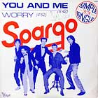 SPARGO : YOU AND ME