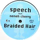 SPEECH  ft. NENEH CHERRY : BRAIDED HAIR
