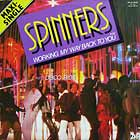 SPINNERS : MEDLEY : WORKING MY WAY BACK TO YOU