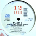 STACEY Q : DON'T MAKE A FOOL OF YOURSELF