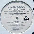 STETSASONIC : TALKIN' ALL THAT JAZZ  (DIM'S RESPECT FOR THE OLD SHCOOL)