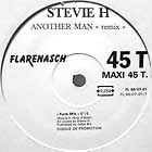 STEVIE H : ANOTHER MAN  (REMIX)