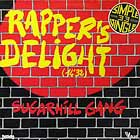 SUGARHILL GANG : RAPPER'S DELIGHT