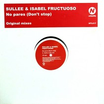 SULLEE & ISABEL FRUCTUOSO : NO PARES (DON'T STOP)  (ORIGINAL MIXES)