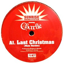 SUNRISE SOUND SYSTEM  ft. CHARLIE : LAST CHRISTMAS