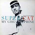 SUPER CAT  ft. JACK RADICS : MY GIRL JOSEPHINE