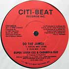 SUPER LOVER CEE  & CASANOVA RUD : DO THE JAMES...