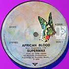 SUPERMAX : AFRICAN BLOOD