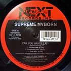 SUPREME NYBORN : CAN YOU HANDLE IT ?  / IT'S LIKE THAT