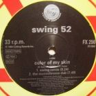 SWING 52 : COLOR OF MY SKIN
