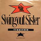 SWING OUT SISTER : SURRENDER  (LIMITED EDITION REMIX)