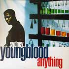 SYDNEY YOUNGBLOOD : ANYTHING