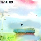 TAHITI 80 : WALLPAPER FOR THE SOUL