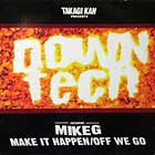 TAKAGI KAN  ft. MIKE G : MAKE IT HAPPEN
