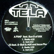 TELA : A PIMP  / TEAR IT UP