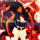 TENE WILLIAMS : GIVE HIM A LOVE HE CAN FEEL