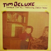 TIM DELUXE  ft. SHAHIN BADAR : MUNDAYA  (THE BOY)