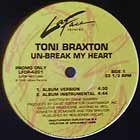 TONI BRAXTON : UN-BREAK MY HEART