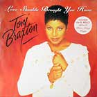 TONI BRAXTON : LOVE SHOULDA BROUGHT YOU