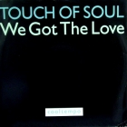 TOUCH OF SOUL : WE GOT THE LOVE  (PIANO VERSION)