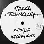 A SKILLS + KRAFTY KUTS : TRICKA TECHNOLOGY