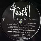 TRUTH! : EVERYDAY  (REMIXES)