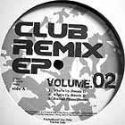V.A. : CLUB REMIX EP  VOL.2