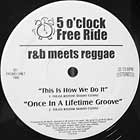 V.A. : 5 O'CLOCK FREE RIDE  R&B MEETS REGGAE