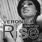 VERONICA  ft. FAT JOE : RISE