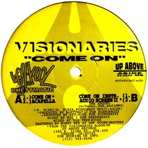 VISIONARIES : COME ON