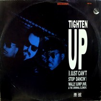 WALLY JUMP JNR. : TIGHTEN UP