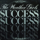 WEATHER GIRLS : SUCCESS