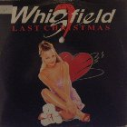 WHIGFIELD : LAST CHRISTMAS