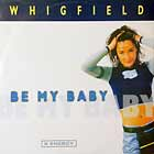 WHIGFIELD : BE MY BABY