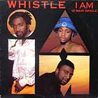 WHISTLE : I AM