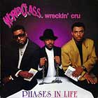 WORLD CLASS WRECKIN' CRU : PHASES IN LIFE