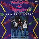 WRECKX-N-EFFECT : NEW JACK SWING