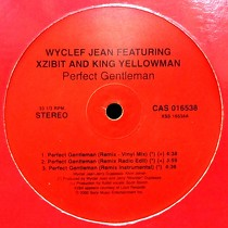 WYCLEF JEAN  ft. XZIBIT AND KING YELLOWMAN : PERFECT GENTLEMAN