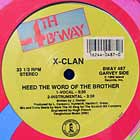 X-CLAN : HEED THE WORD OF THE BROTHER
