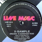 X-SAMPLE : DREAMIN' IN BURISTEAD ROAD