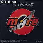 X TREME : THAT'S THE WAY  97